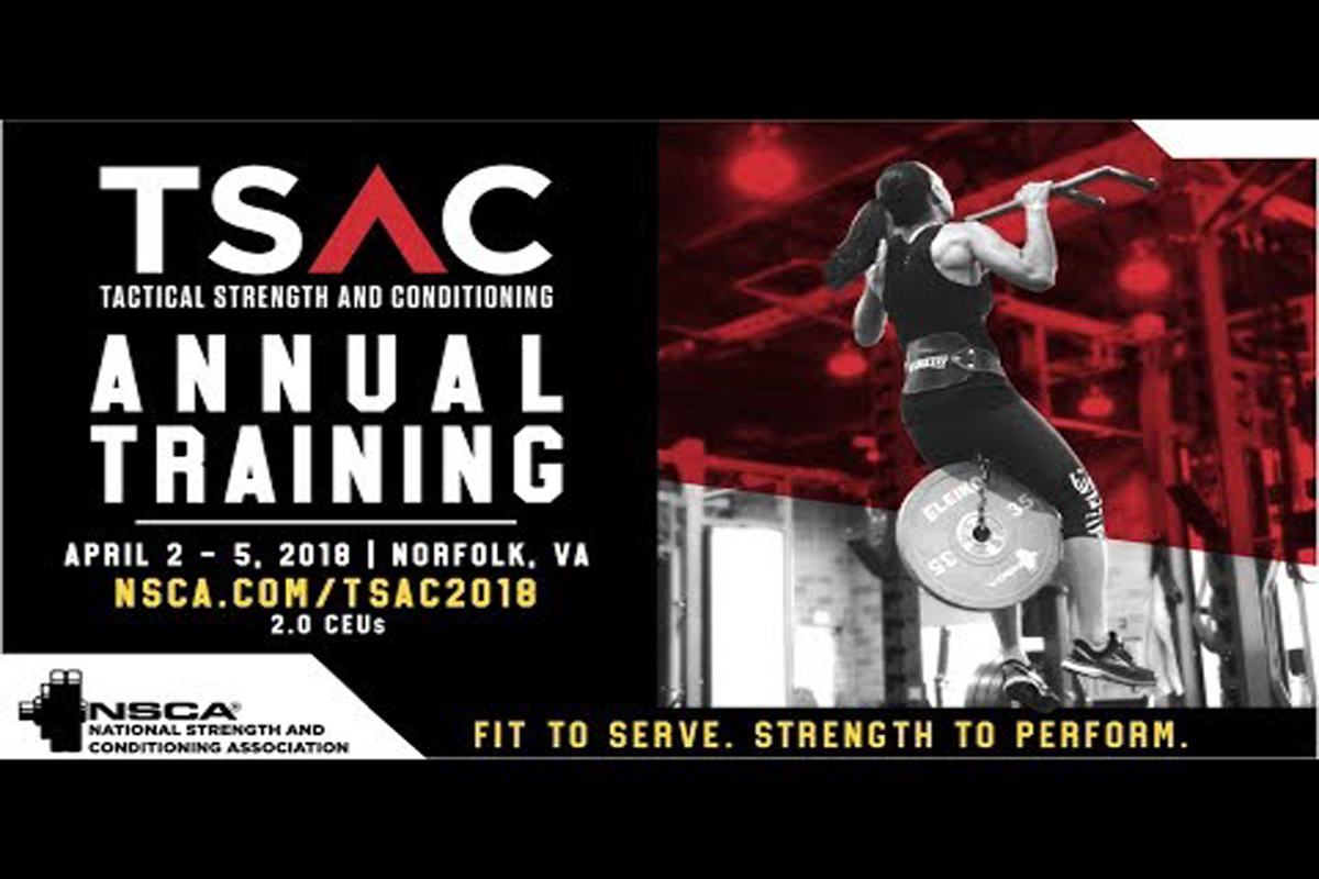 Tactical Strength And Conditioning Tsac Annual Training