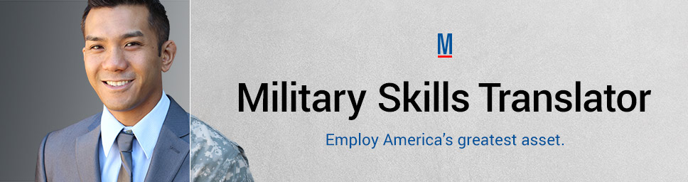 Military Skills Translator matches a veteran\'s military skills to ...