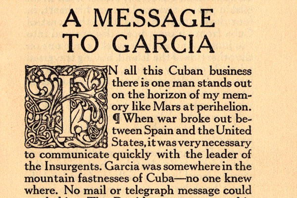 elbert hubbard 1899 essay a message to garcia